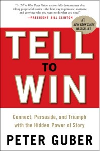 Tell To Win by Peter Guber CEO Mandalay Entertainment