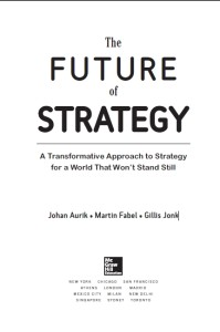 The Future of Strategy - cover book editor info.txt