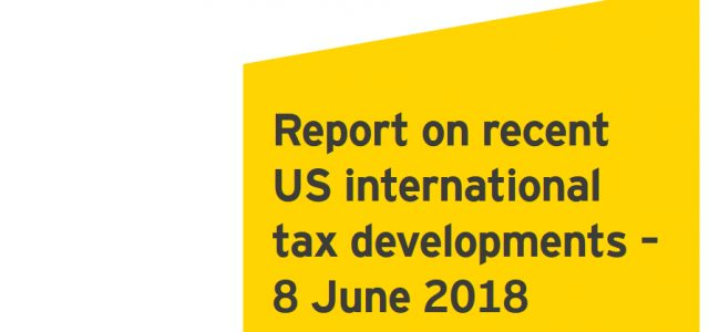 Report on recent US international tax developments. The United States (US) Internal Revenue Service (IRS) on 4 June issued a news release (IR-2018-131) announcing that certain late-payment penalties relating to […]