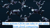Leaders need to accelerate their journey to the cloud in order to digitize quickly and effectively in the wake of COVID-19. If you are a CEO, you already know what […]